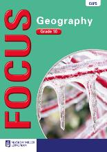 Focus Geography Grade 10 Learner's Book – SA Geography