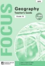 Focus Geography Grade 10 Teacher's Guide