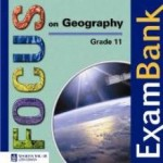 Focus on Geography Grade 11 ExamBank CD-ROM