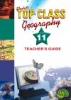 Top Class Geography Grade 11 Teacher's Guide