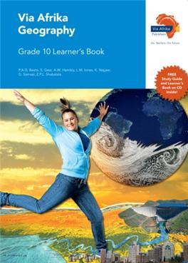 Via Afrika Geography Grade 10 Learner's Book – SA Geography